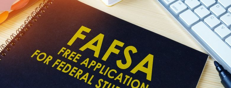 FAFSA booklet explaining why every student should sumbit a FAFSA